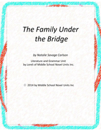 The Family Under the Bridge Novel Unit with Literary and Grammar Activities