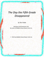 The Day the Fifth Grade Disappeared Literary and Grammar Activities