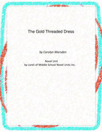 The Gold Threaded Dress Novel Unit with Literary and Grammar Activities