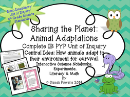 IBPYPCompleteScienceUnitofInquiryAnimalAdaptationsActivities.pdf