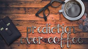 Prediction over Coffee
