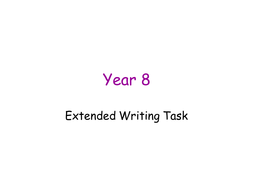 Year 8/9 Extended Writing Assessment Task