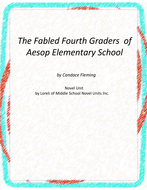 The Fabled Fourth Graders of Aesop Elementary School Novel Unit with Literary & Grammar Activities