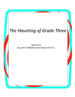 The Haunting of Grade Three Novel Unit With Literary and Grammar Activities