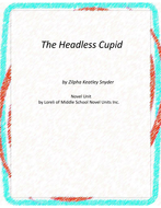 The Headless Cupid Novel Unit with Literary and Grammar Activities