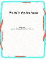 The Kid in the Red Jacket Novel Unit with Literary and Grammar Activities