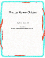 The Lost Flower Children Novel Unit With Literary and Grammar Activities