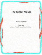 The School Mouse Novel Unit with Literary and Grammar Activities