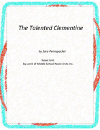 The Talented Clementine Novel Unit with Literary and Grammar Activities