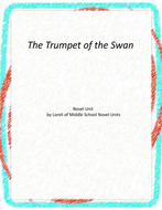 The Trumpet of the Swan Novel Unit with Literary and Grammar Activities