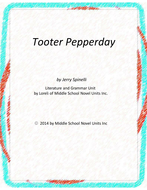 Tooter Pepperday by Spinelli Novel Unit with Literary and Grammar Activities