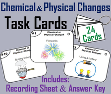Chemical and Physical Changes Task Cards