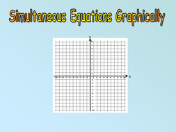 11)-Simultaneous-Equations-Graphically.pptx