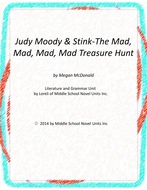 Judy Moody & Stink The Mad, Mad, Treasure Hunt with Literary and Grammar Activities