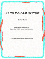 It's Not the End of the World Novel Unit with Literary and Grammar Activities