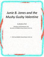 Junie B and the Mushy Gushy Valentine Literary and Grammar Activities