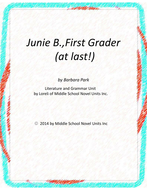 Junie B.,First Grader (at Last) with Literary and Grammar Activities