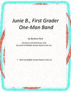 Junie B.,First Grader One Man Band with Literary and Grammar Activities