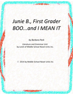 Junie B.,BOO and I MEAN IT! with Literary and Grammar Activities