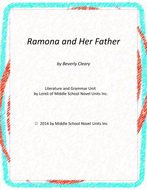Ramona and Her Father Novel Unit with Literary and Grammar Activities