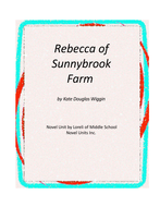 Rebecca of Sunnybrook Farm Novel Unit with Literary and Grammar Activities