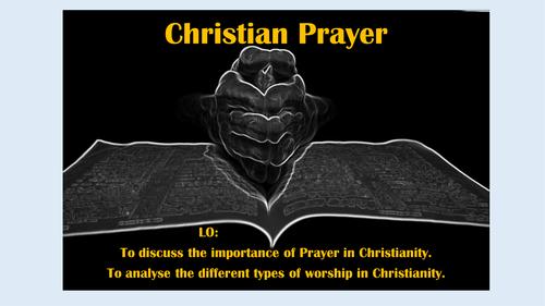 Christian Prayer - NEW EDEXCEL A LEVEL