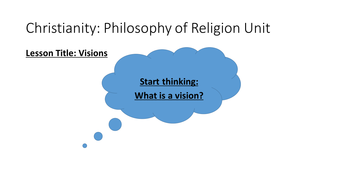 Visions - Christianity Philosophy of Religion Unit Edexcel B Beliefs in Action 8-1