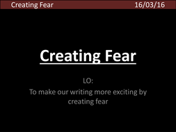 Lesson-16---Creating-Fear.pptx