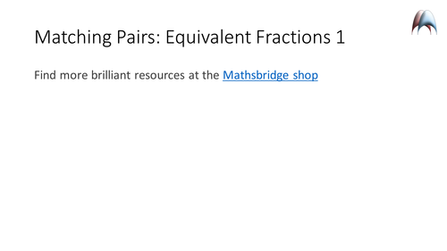 Matching Pairs Activity Game - Equivalent Fractions