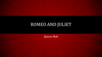 Romeo and Juliet - Queen Mab analysis