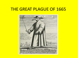 GCSE Medicine in Britain L9 The 1665 Great Plague