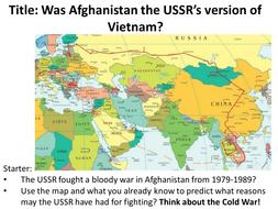 Year 9 Cold War - Lesson 6 Soviet-Afghan War by taylortda ...