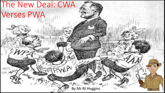 New Deal: Civilian Works Admistration & the Public Works Adminstration
