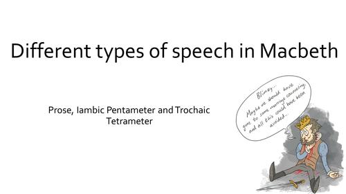 Macbeth Prose Iambic Pentameter And Trochaic Tetrameter Aqa