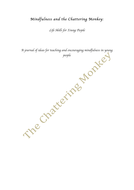 Mindfulness-and-the-Chattering-Monkey-parts-1-3.pdf