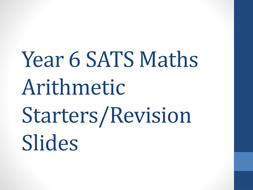 Year-6-Maths-Arithmetic-Starters-or-Revision-Slides.pptx