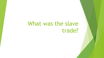 What-was-the-slave-trade.pptx