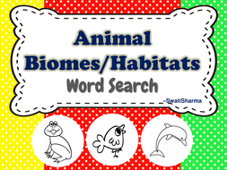 ANIMAL BIOMES HABITATS WORD SEARCH