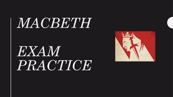 Macbeth - Exam Practice