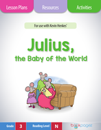 Julius, the Baby of the World Lesson Plans & Activities Package, Third Grade (CCSS)