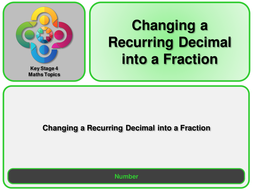 N--Changing-a-Recurring-Decimal-into-a-Fraction.pptx
