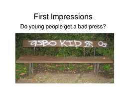 First Impressions Presentation