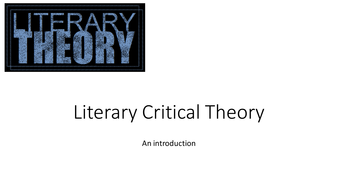 Literary-Critical-Theory-TES-Upload.pptx