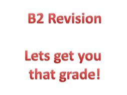 B2 EDEXCEL Revision for all topics