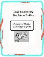 Eerie Elementary: The School is Alive Book Unit