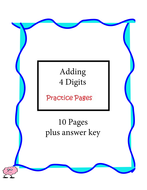 Adding 4 Digits Practice Pages - 10 pages plus answer key