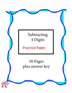 Subtracting 4 Digits Practice Pages - 10 pages plus answer key