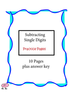 Subtracting Single Digits - Practice Pages - 10 pages plus answer key