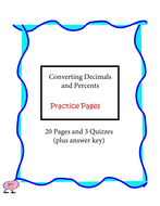 Converting Decimals and Percents - Practice Pages - 10 pages plus answe