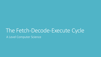 The-Fetch-Decode-Execute-Cycle.pptx